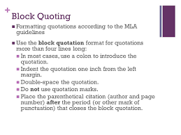 out of class essay ppt  block quoting formatting quotations according to the mla guidelines