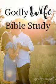 What Makes A Good Wife Godly Marriage Versets De La Bible La