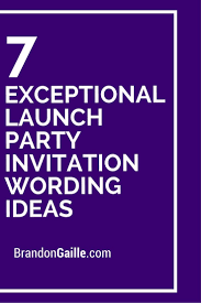 corporate luncheon invitation wording 7 exceptional launch party invitation wording ideas launch party