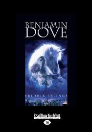 Benjamin Dove: Erlings, Fridrik: 9781458737137: Amazon.com: Books