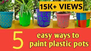 5 ways to paint plastic pot decorate