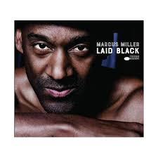<b>Marcus Miller</b> - <b>Laid</b> Black (CD) : Target