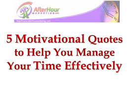 Time Management Quotes Delectable 48 Motivational Quotes To Help You Manage Your Time Effectively