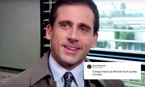 Office Quotes Best College Majors As Michael Scott Quotes Is The 'Office' Viral Thread