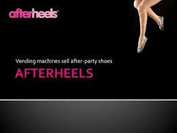 After Party Shoes Vending Machine Adorable New Business Idea