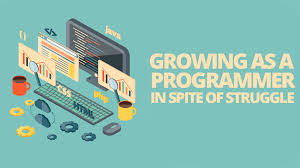 Growing As A Programmer In Spite Of Struggle Simple Programmer