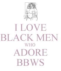 Bbws love it black