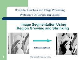 Growing And Shrinking Image Segmentation Using Region Growing And Shrinking Ppt