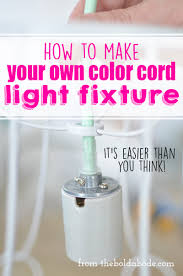 make your own lighting. How To Make Your Own Color Cord Light Fixture. I\u0027m Totally Obsessed With Lighting X