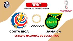 Costa Rica vs Jamaica «【 En VIVO ...
