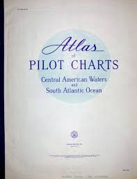 Atlas Of Pilot Charts Central American Waters And South