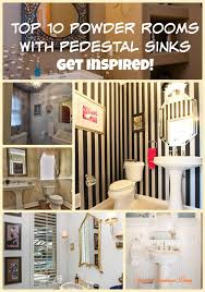 top 10 powder rooms with pedestal sinks