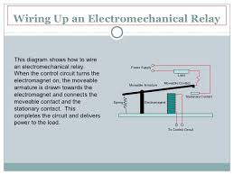 electromechanical relays wiring up an electromechanical relaythis diagram