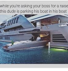 Asking Your Boss For A Raise While Youre Asking Your Boss Tor A Raise This Dude Is Parking His