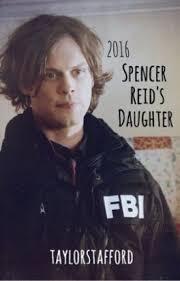 spencer reid fbi. spencer reid\u0027s daughter reid fbi