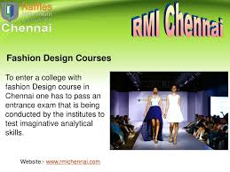 College For Fashion Designing In Chennai Ppt Best Fashion Designing College Institutes In Chennai