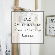 diy towel storage. Make This Over The Toilet Towel Ladder For 10 Dollars! Diy Storage E