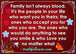 Family Isn T Always Blood Quotes Simple Family Isn't Always Blood Quotes About Blood Relations