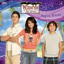 Powerful magic cast by alex spells trouble for the russo's. Wizards Of Waverly Place The Movie Magical Mistake By Lara Bergen