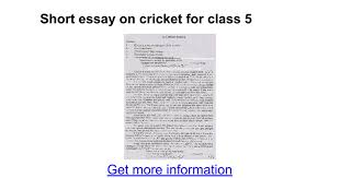 short essay on cricket for class google docs