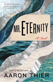 Chart On The Course Of Time From Eternity To Eternity Mr Eternity Aaron Thier Bloomsbury Usa