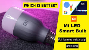 <b>Mi LED Smart</b> Bulb - Full Set Up with both Android and iOS [<b>Smart</b> ...
