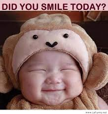 Funny Smile Quotes Mesmerizing Did You Smile Today