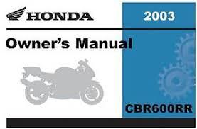 honda cbr600rr manual ebay 2003 Honda Cbr600rr Wiring Diagram honda 2003 cbr600rr owner manual 03 2003 honda cbr600rr wiring harness diagram