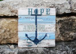 Pallet Art Pallet Art Or Pallet Sign Hope Is An Anchor For My Soul