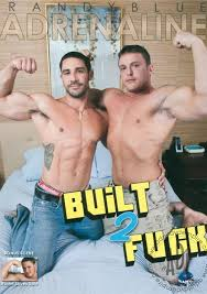 Built to fuck gay movie