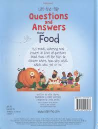 usborne lift the flap questions and answers about food by daynes usborne lift the flap questions and answers about food
