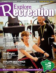 Recreation Magazine - Winter 2015 by Roanoke County Parks, Recreation and  Tourism - issuu