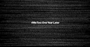 Metoos First Year Ends With More Than 425 Accused