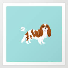 cavalier king charles spaniel blenheim funny ing dog breed gifts art print by petfriendly society6