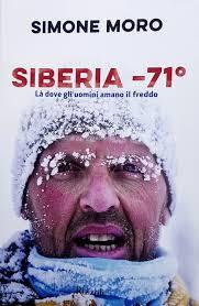 """Recensione a """"Siberia – 71°"""" Di Simone Moro - Stefano Ardito ..."""
