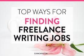 lancing writing jobs blog elna cain lance writing jobs for  blog elna cain the top ways for finding lance writing jobs online video