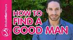 ways to find a good man