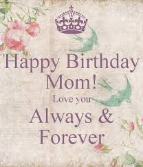 Beautiful Quotes For Mothers Birthday Best of 24 Happy Birthday Mom Quotes And Wishes With Images