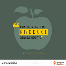 investing in health will produce enormous benefits gro harlem brundtland health quoteshealth insuranceinvestingcal health insurance