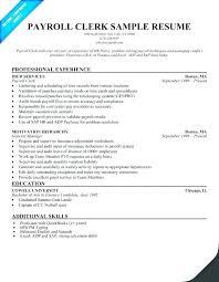 Payroll Resume Samples Clerk Resume Samples Payroll Clerk Resume Payroll Responsibilities