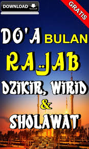 Doa dan wirid penuh berkah. Doa Bulan Rajab Dzikir Wirid Dan Sholawat Lengkap For Android Apk Download