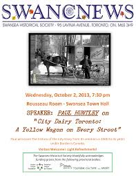 "SPEAKER: PAUL HUNTLEY on ""City Dairy Toronto: A Yellow Wagon on Every  Street"""
