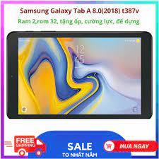 Máy Tính Bảng Samsung Galaxy Tab A 8 8.0 2018 2GB RAM 32GB Android 8.1  T387V hàng Mỹ zin, hỗ trợ sim 4G, tặng đế dựng, ố tốt giá rẻ