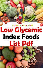 Low Gi Chart Low Glycemic Index Foods List Pdf Diet Plan Pdf