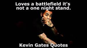 Kevin Gates Quotes I Everydayquotesnet