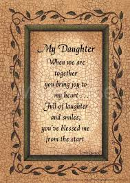 Love Quotes My Daughter 100 Beautiful Inspiring Mother Daughter Quotes And Sayings Gravetics 85