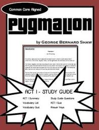 pyg on act i study guide george bernard shaw george bernard  comprehensive study guide to accompany george bernard shaw s play pyg on this study guide only includes