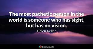 Quotes About Vision Awesome Sight Quotes BrainyQuote