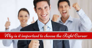 why is it important to choose the right career wisestep importance of choosing right career