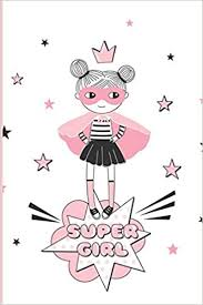 You can tell a lot about the way a person is. Super Girl Notebook Featuring A Cute Kawaii Super Girl With 100 Blank Pages Perfect For Coloring Drawing Doodling Collecting Stickers Great For Kids Size 6 X 9 Krull Casida 9781697203493 Amazon Com Books